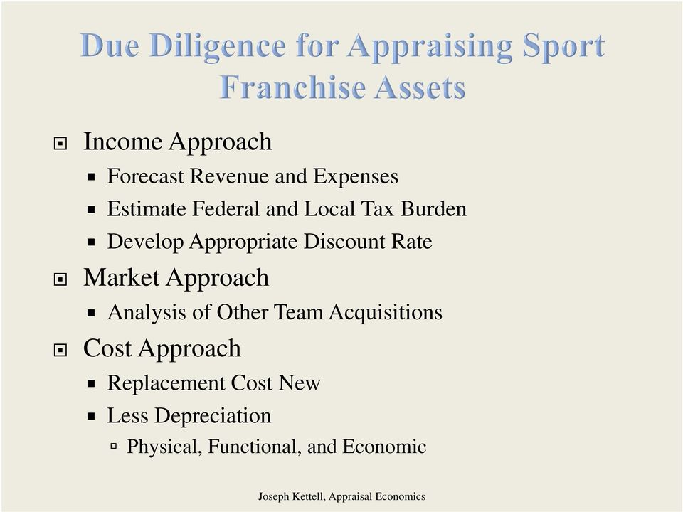 Approach Analysis of Other Team Acquisitions Cost Approach