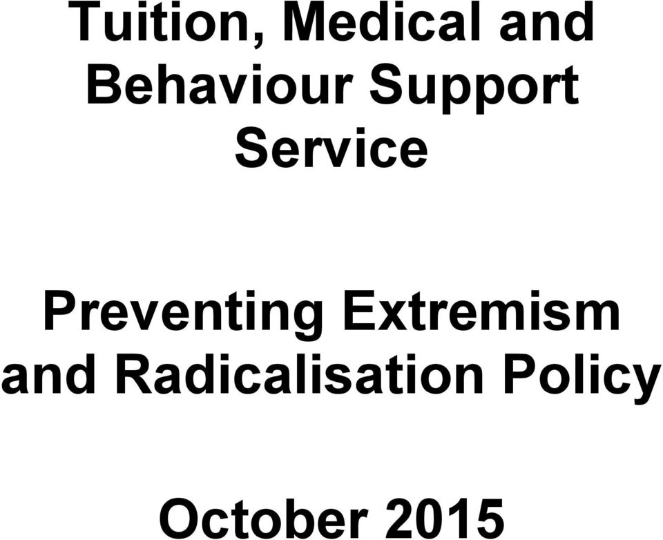 Preventing Extremism and