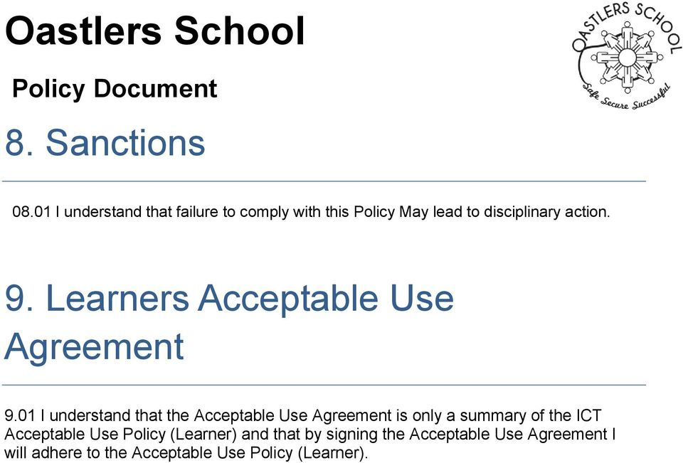 9. Learners Acceptable Use Agreement 9.