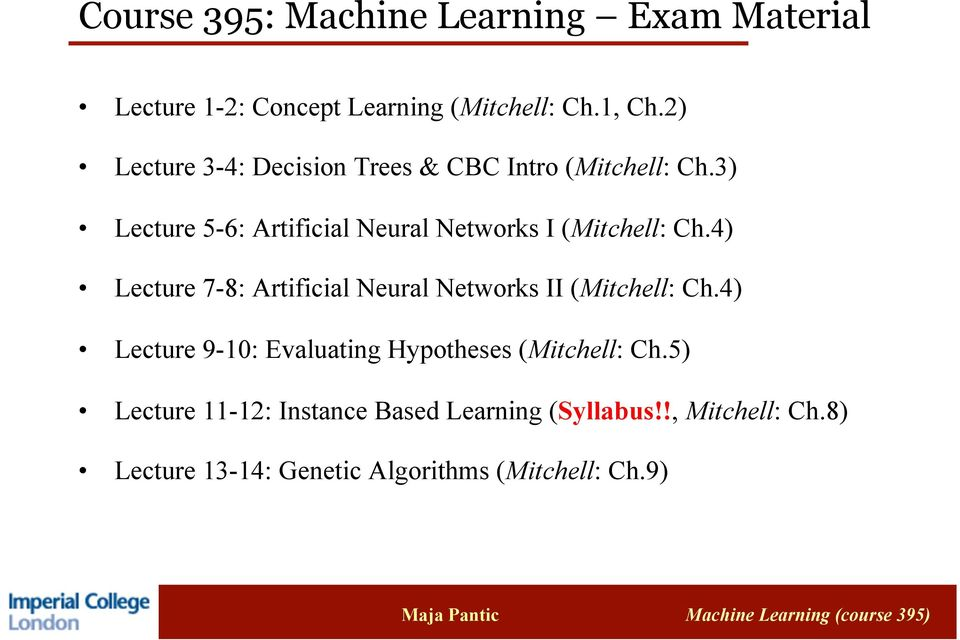 3) Lecture 5-6: Artificial Neural Networks I (Mitchell: Ch.