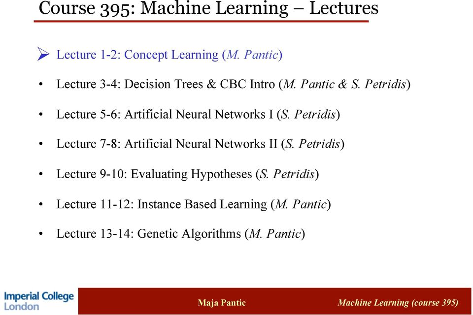 Petridis) Lecture 5-6: Artificial Neural Networks I (S.
