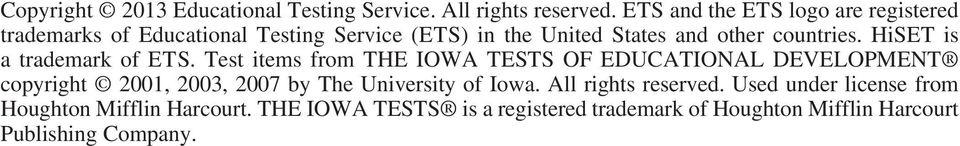 countries. HiSET is a trademark of E T S.