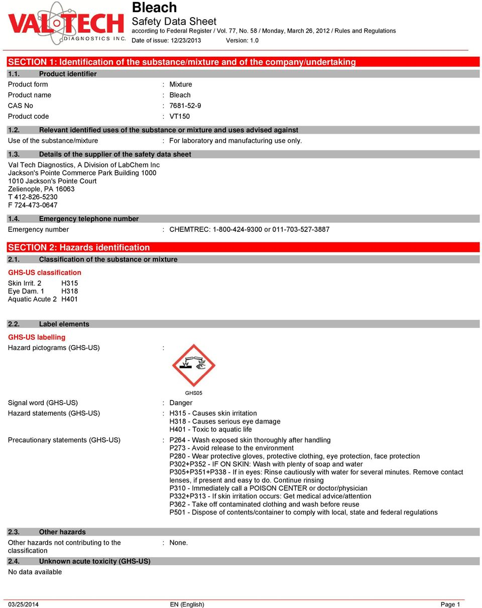Details of the supplier of the safety data sheet Val Tech Diagnostics, A Division of LabChem Inc Jackson's Pointe Commerce Park Building 1000 1010 Jackson's Pointe Court Zelienople, PA 16063 T