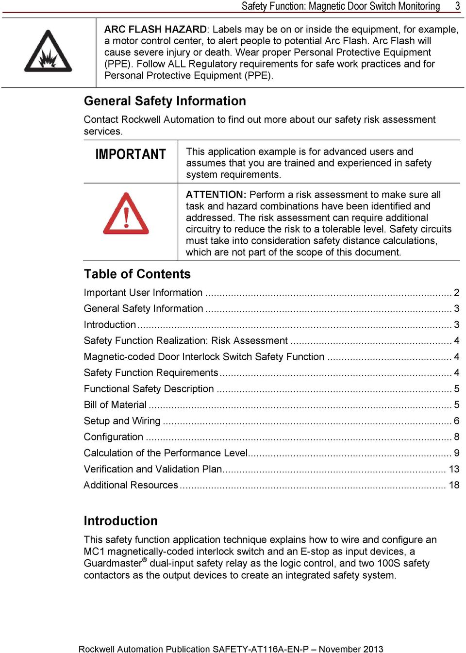 General Safety Information Contact Rockwell Automation to find out more about our safety risk assessment services.