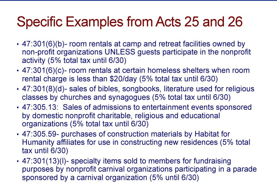 for religious classes by churches and synagogues (5% total tax until 6/30) 47:305.