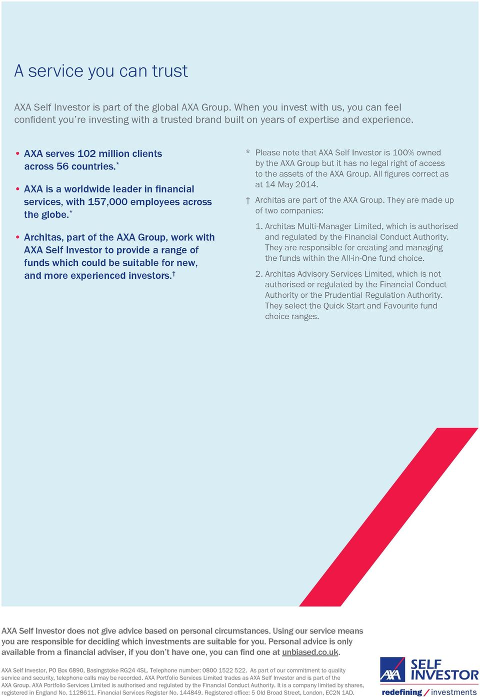 * AXA is a worldwide leader in financial services, with 157,000 employees across the globe.