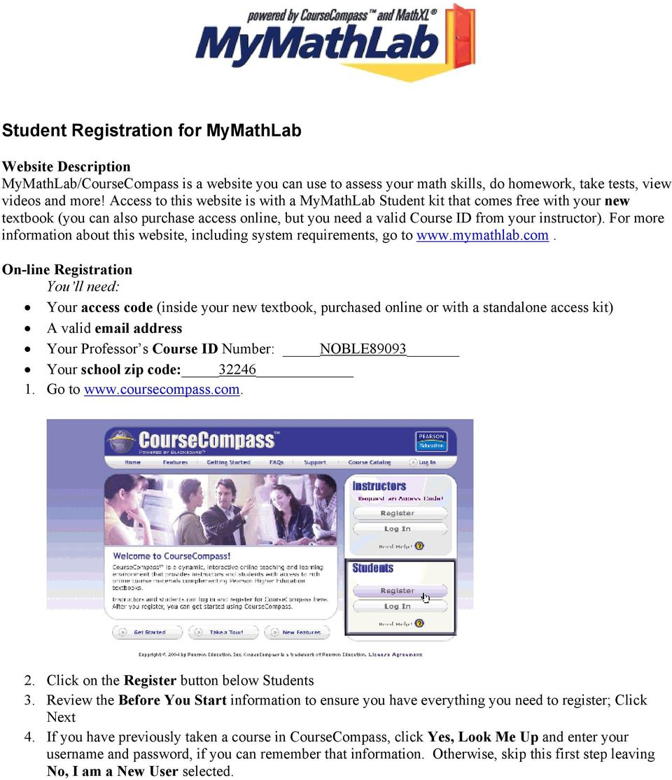 For more information about this website, including system requirements, go to www.mymathlab.com.