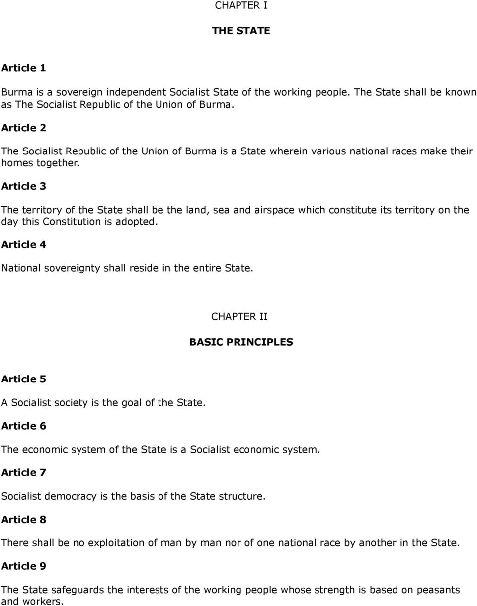 Article 3 The territory of the State shall be the land, sea and airspace which constitute its territory on the day this Constitution is adopted.