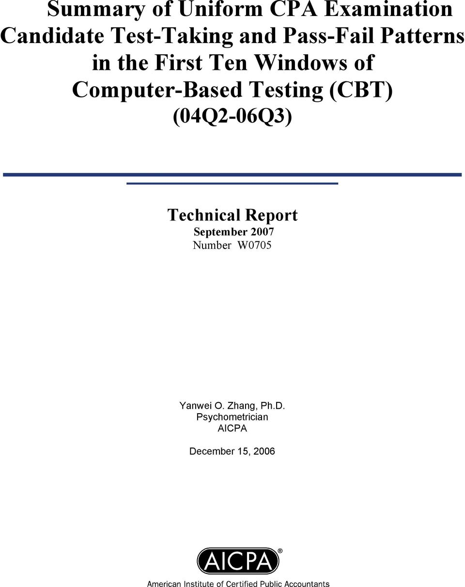 Testing (CBT) (04Q2-06Q3) Technical Report September 2007
