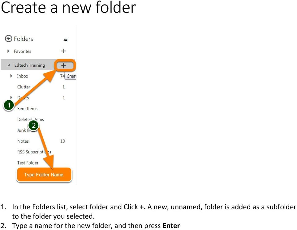 A new, unnamed, folder is added as a subfolder to