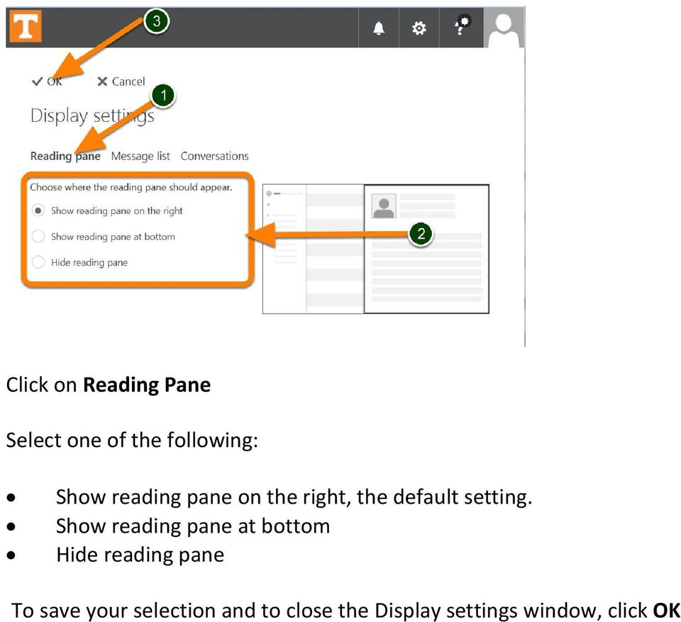 Show reading pane at bottom Hide reading pane To save