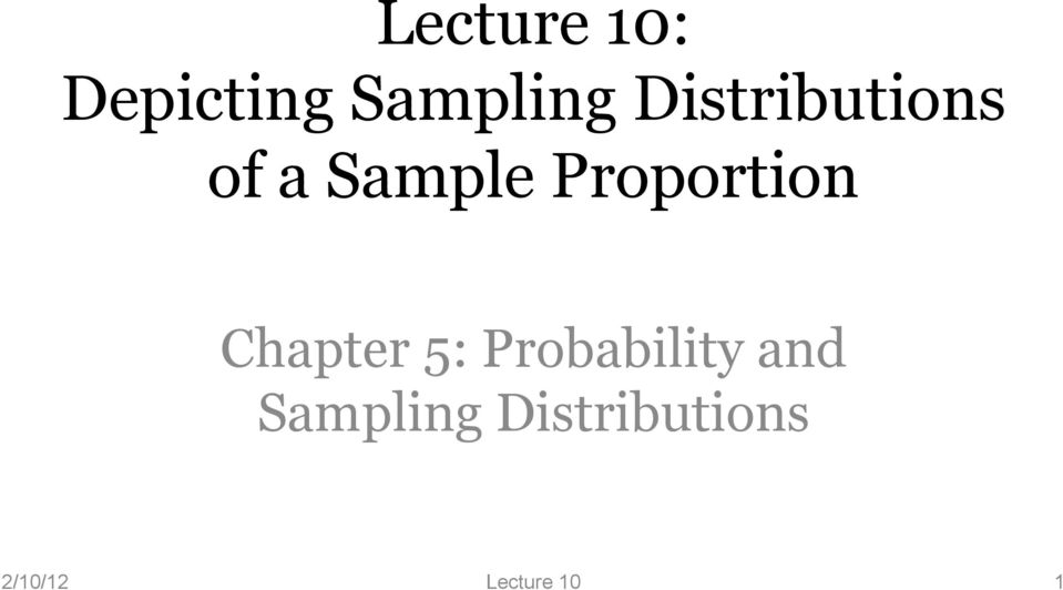 Proportion Chapter 5: Probability