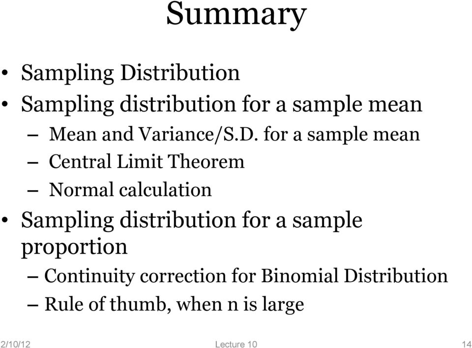 for a sample mean Central Limit Theorem Normal calculation Sampling