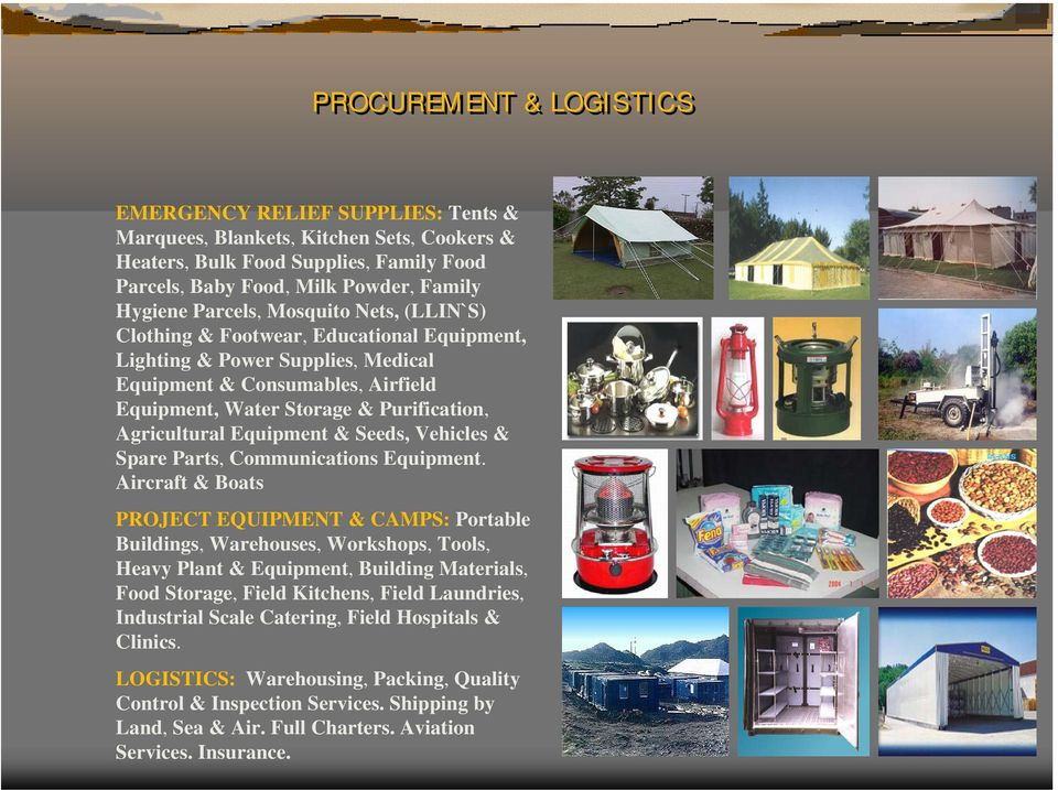 Equipment & Seeds, Vehicles & Spare Parts, Communications Equipment.