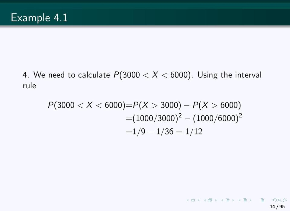 Using the interval rule P(3000 < X <
