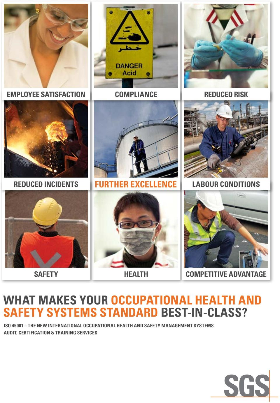 HEALTH AND SAFETY SYSTEMS STANDARD BEST-IN-CLASS?