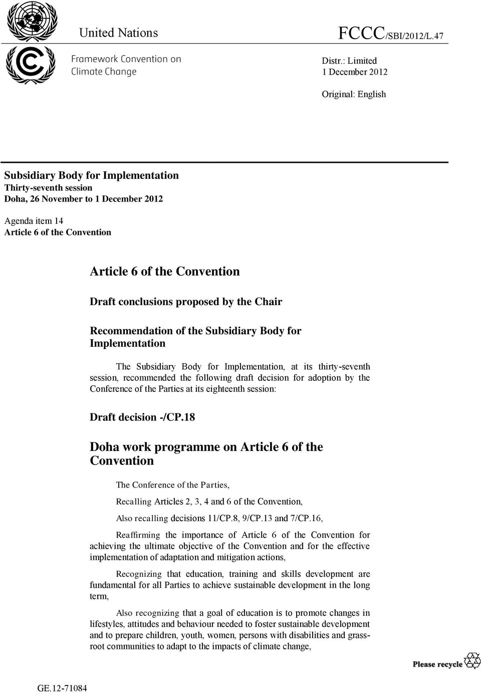 Convention Draft conclusions proposed by the Chair Recommendation of the Subsidiary Body for Implementation The Subsidiary Body for Implementation, at its thirty-seventh session, recommended the