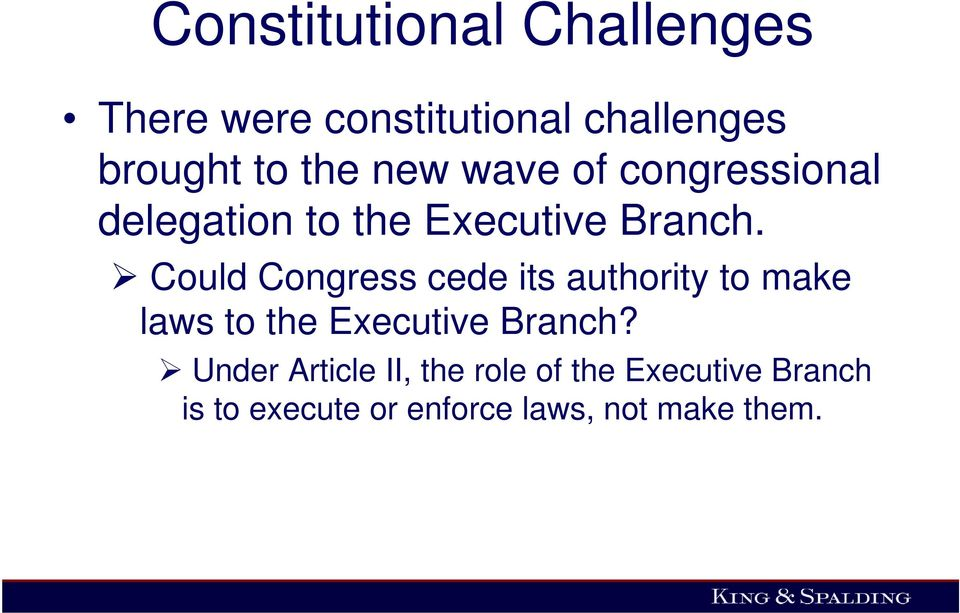 Could Congress cede its authority to make laws to the Executive Branch?