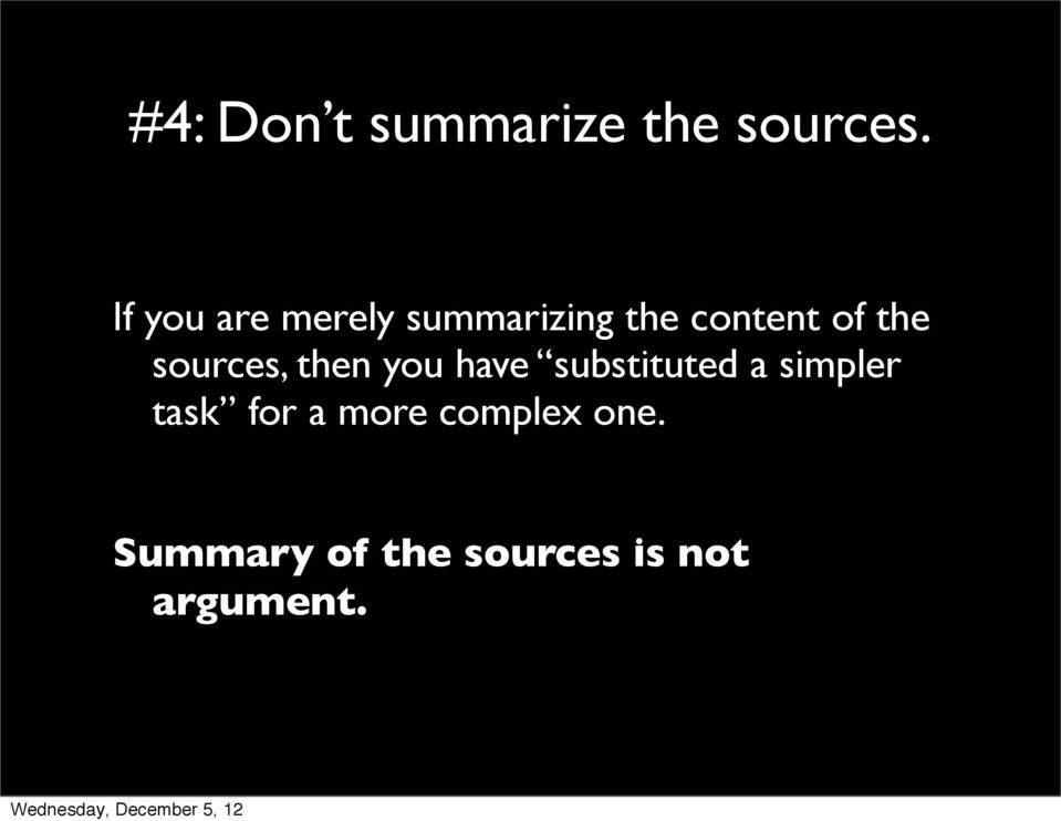 sources, then you have substituted a simpler