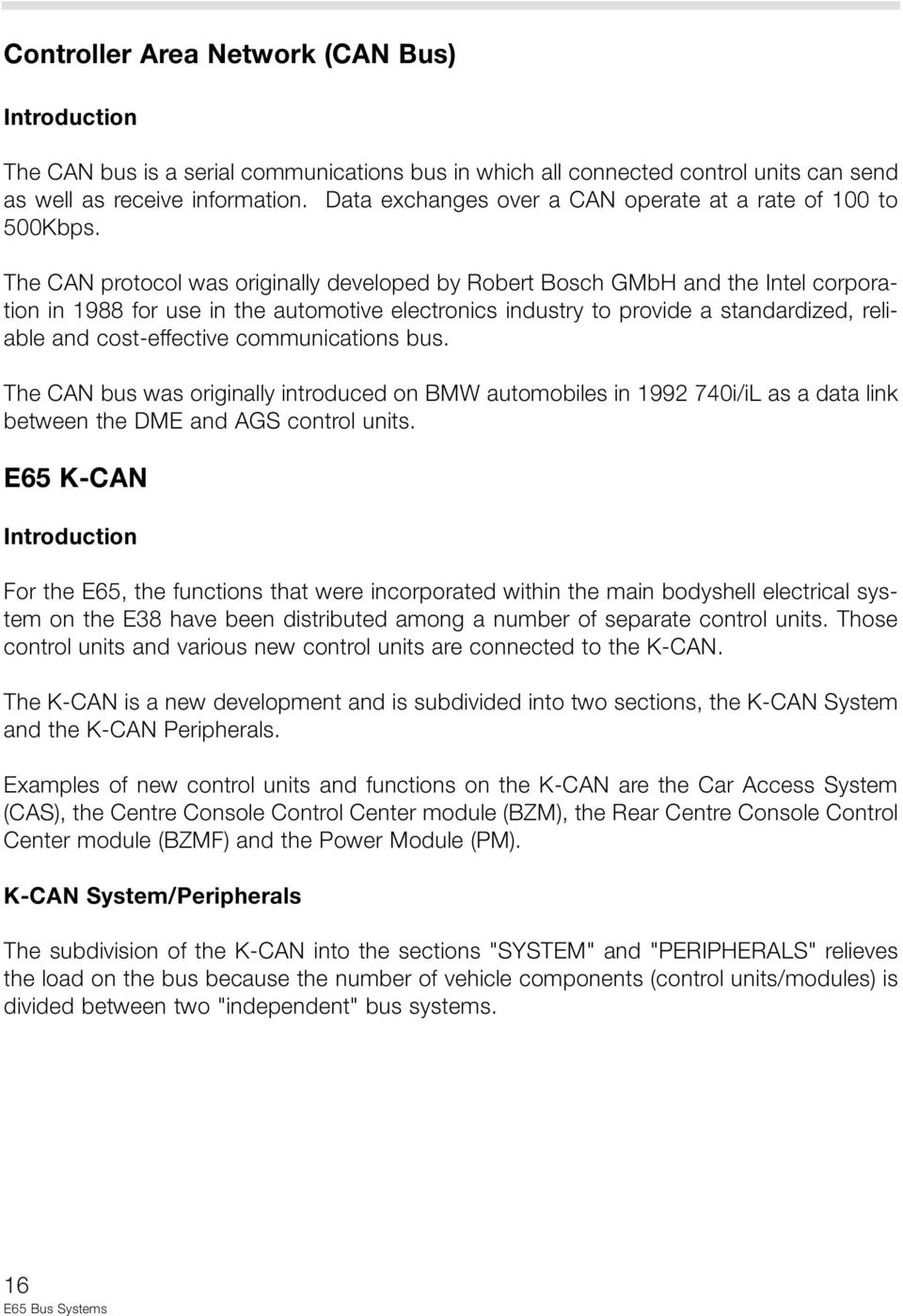 Introduction Bus Systems E65 Bus System Overview E65 Sub-Bus Systems