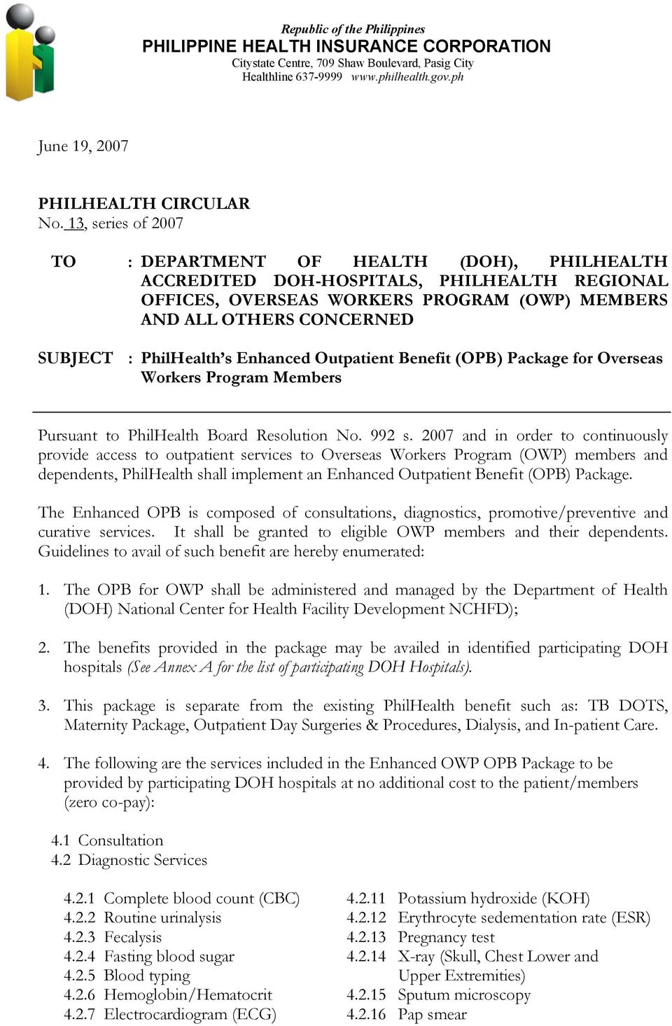 PhilHealth s Enhanced Outpatient Benefit (OPB) Package for Overseas Workers Program Members Pursuant to PhilHealth Board Resolution No. 992 s.
