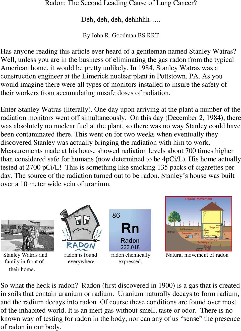 In 1984, Stanley Watras was a construction engineer at the Limerick nuclear plant in Pottstown, PA.