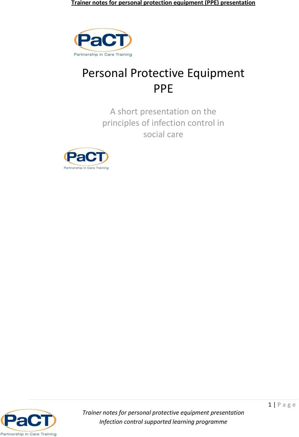 Protective Equipment PPE A short presentation
