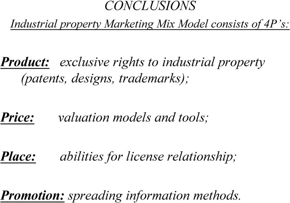 designs, trademarks); Price: valuation models and tools; Place: