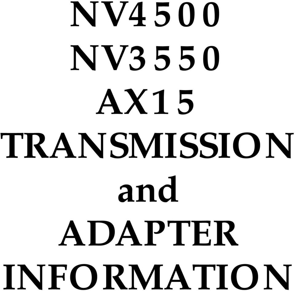 2 BOOKLET NO. NV015 July 2009 P.O. Box Aerotech Center Way Paso Robles, CA  This FIFTEENTH Edition Of The NV4500, NV3550, U0026 AX15 Instruction Manual Is  An ...