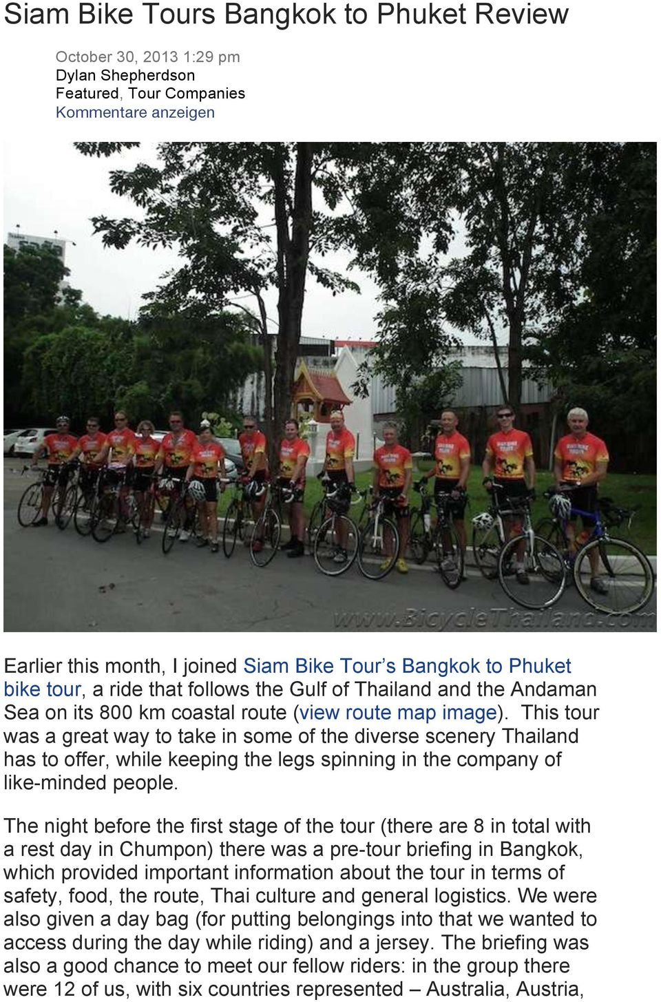 This tour was a great way to take in some of the diverse scenery Thailand has to offer, while keeping the legs spinning in the company of like-minded people.