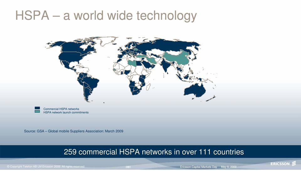 commercial HSPA networks in over 111 countries Copyright Telefon AB LM