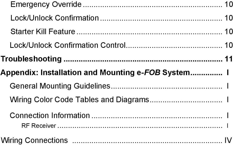 .. 11 Appendix: Installation and Mounting e-fob System... I General Mounting Guidelines.