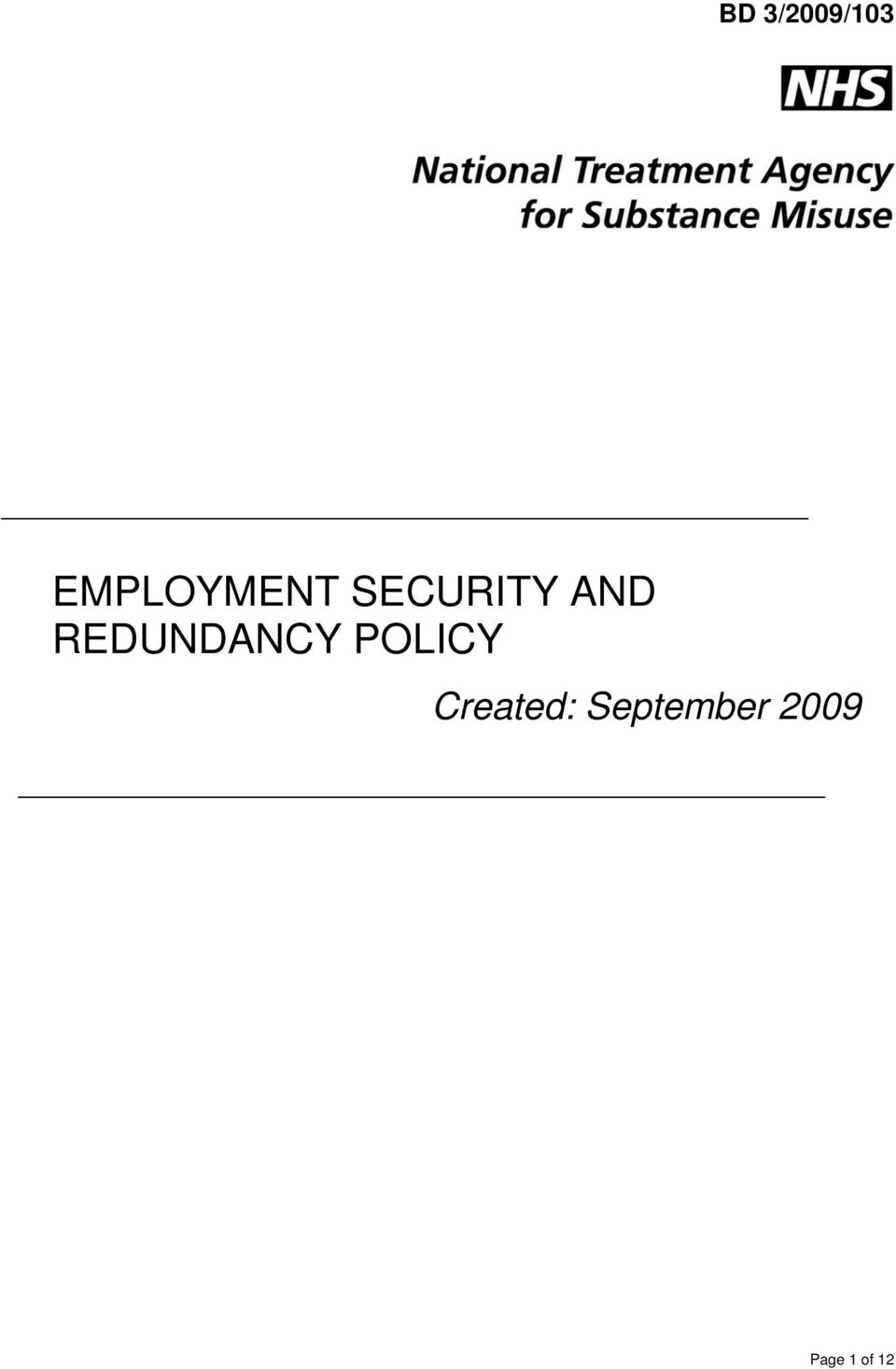 AND REDUNDANCY POLICY