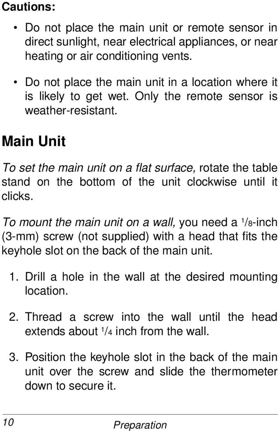 Main Unit To set the main unit on a flat surface, rotate the table stand on the bottom of the unit clockwise until it clicks.