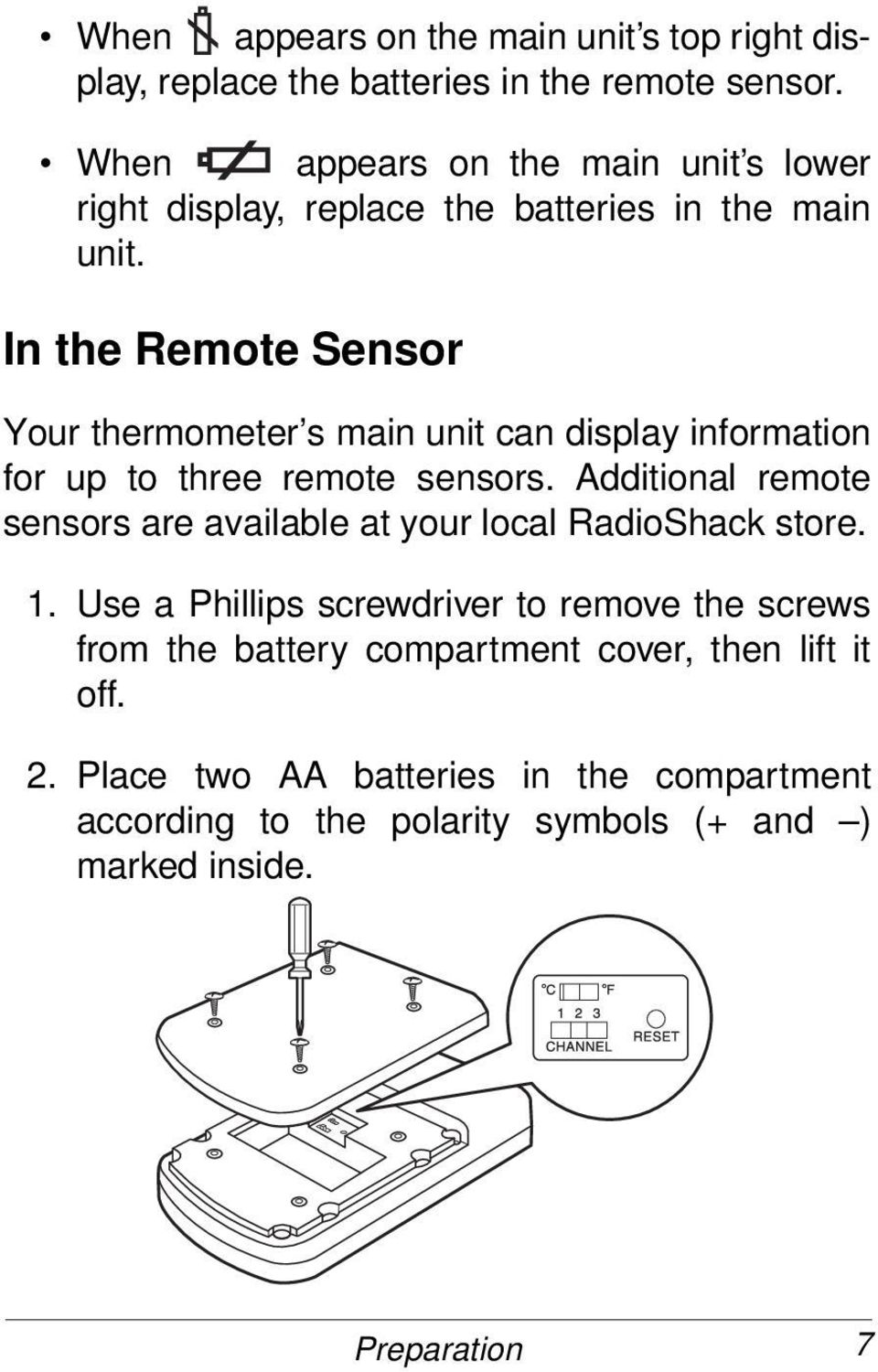 In the Remote Sensor Your thermometer s main unit can display information for up to three remote sensors.