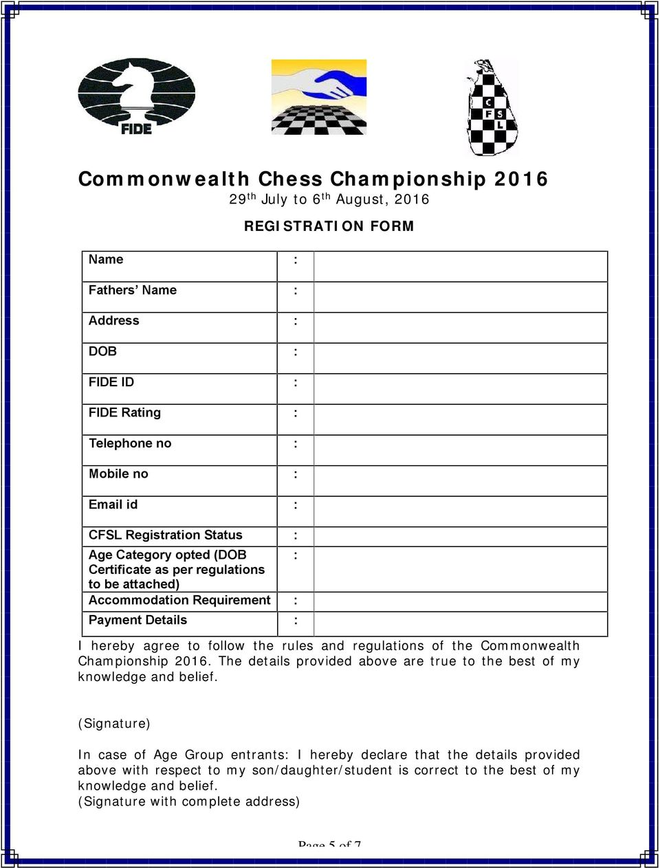 regulations of the Commonwealth Championship 2016. The details provided above are true to the best of my knowledge and belief.