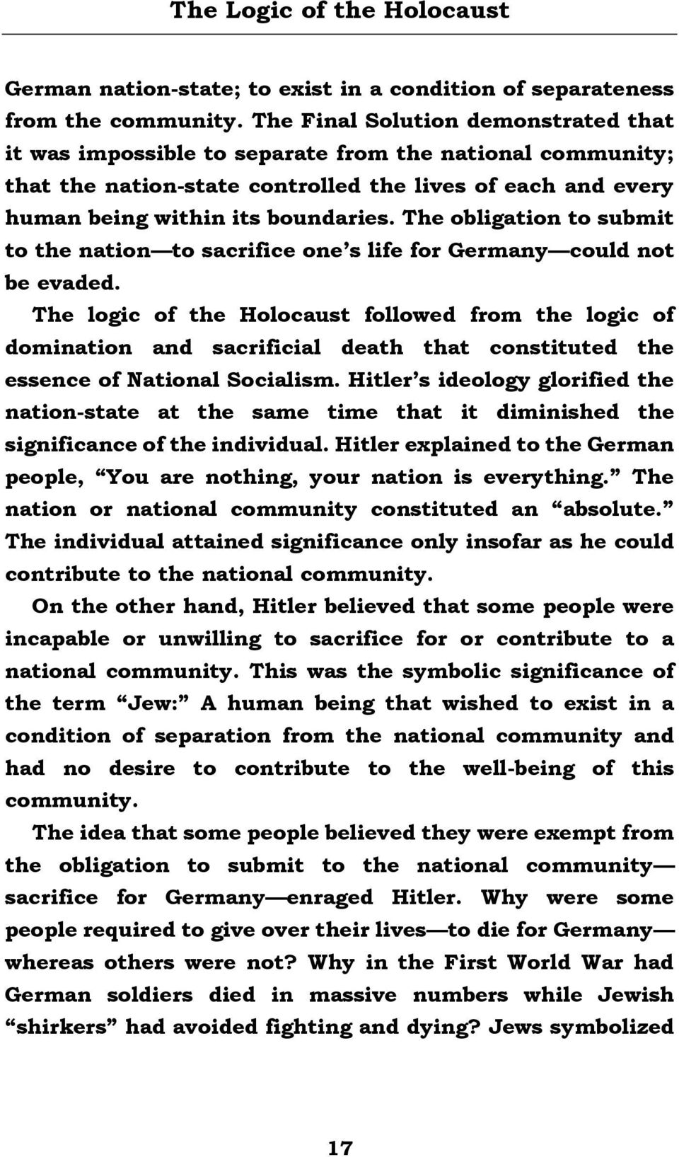 The obligation to submit to the nation to sacrifice one s life for Germany  could not