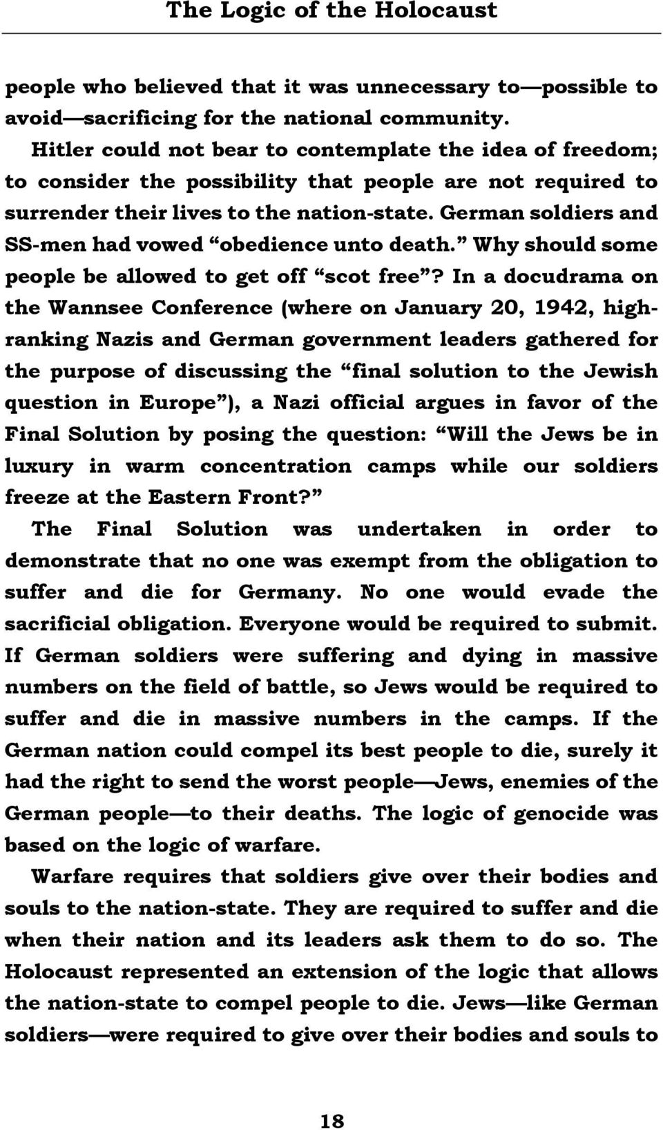 German soldiers and SS-men had vowed obedience unto death. Why should some  people. 19 the nation ...