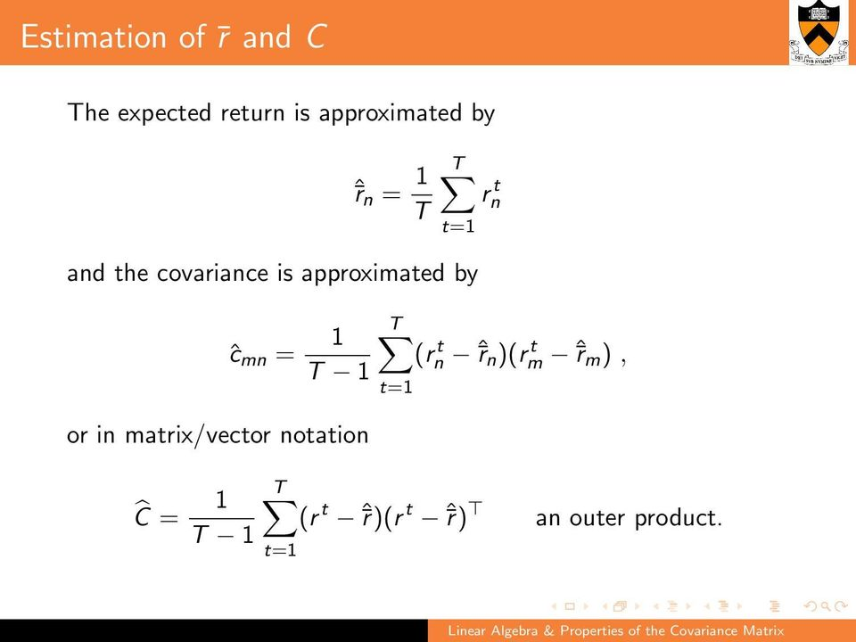 mn = 1 T 1 or in matrix/vector notation Ĉ = 1 T 1 T (rn t ˆ r