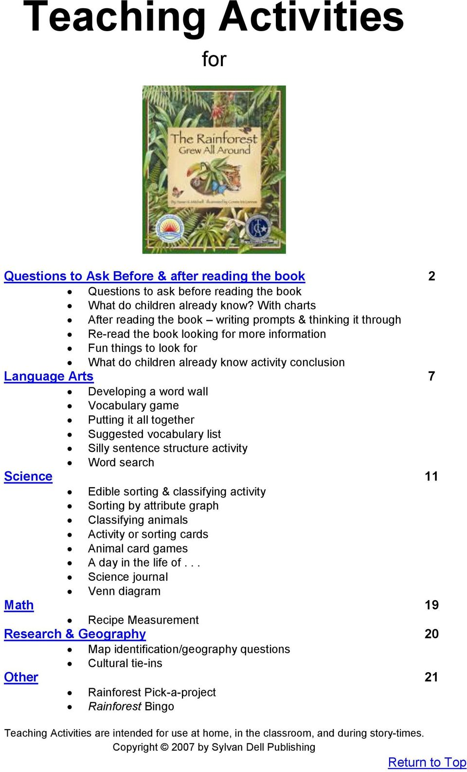 Language Arts 7 Developing a word wall Vocabulary game Putting it all together Suggested vocabulary list Silly sentence structure activity Word search Science 11 Edible sorting & classifying activity