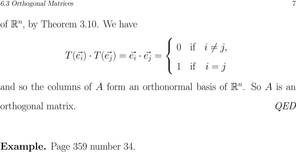 = j and so the columns of A form an orthonormal basis of