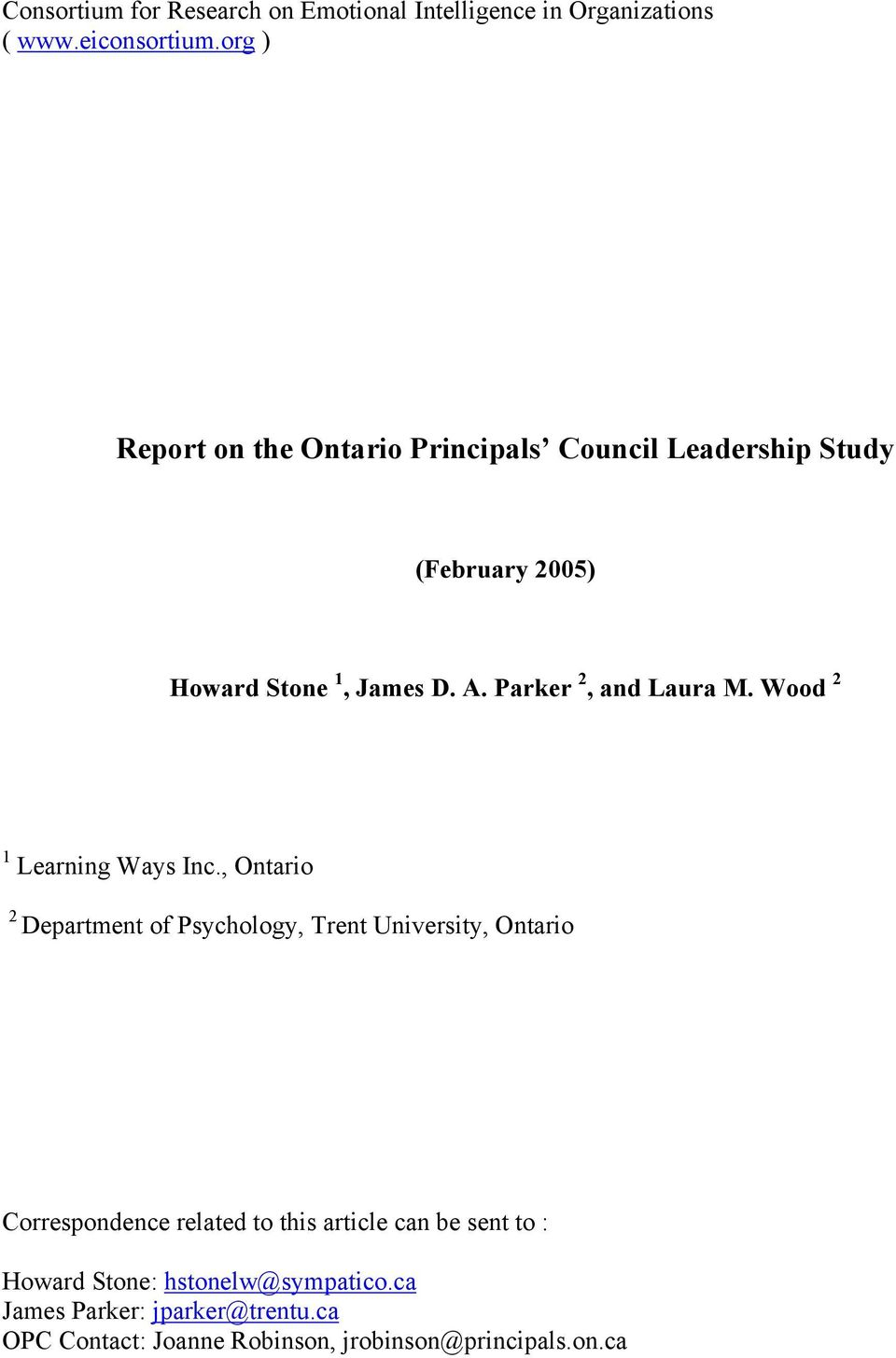 , Ontario 2 Department of Psychology, Trent University, Ontario Correspondence related to this