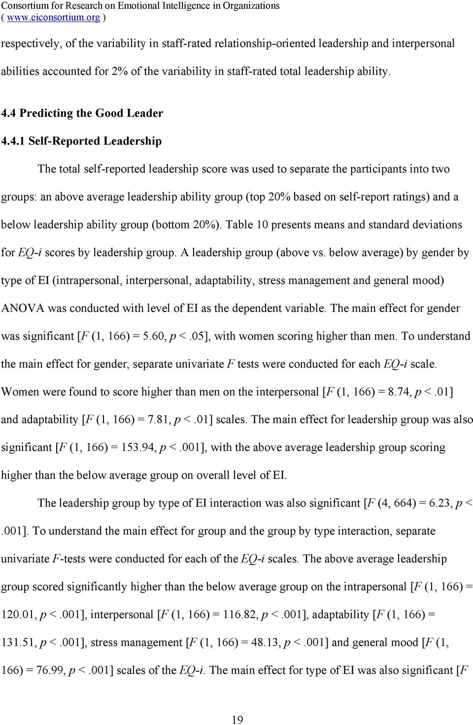 (top 20% based on self-report ratings) and a below leadership ability group (bottom 20%). Table 10 presents means and standard deviations for EQ-i scores by leadership group.