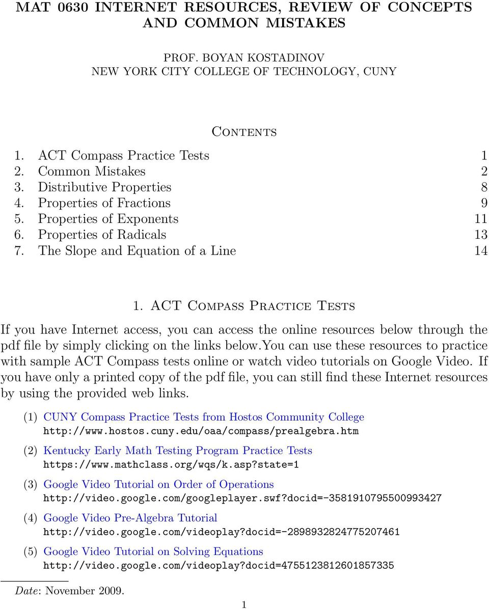 ACT Compss Prctice Tests If you hve Internet ccess, you cn ccess the online resources below through the pdf file by simply clicking on the links below.