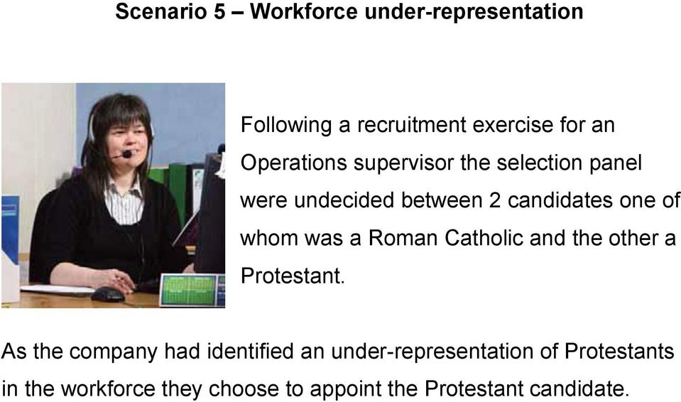 whom was a Roman Catholic and the other a Protestant.