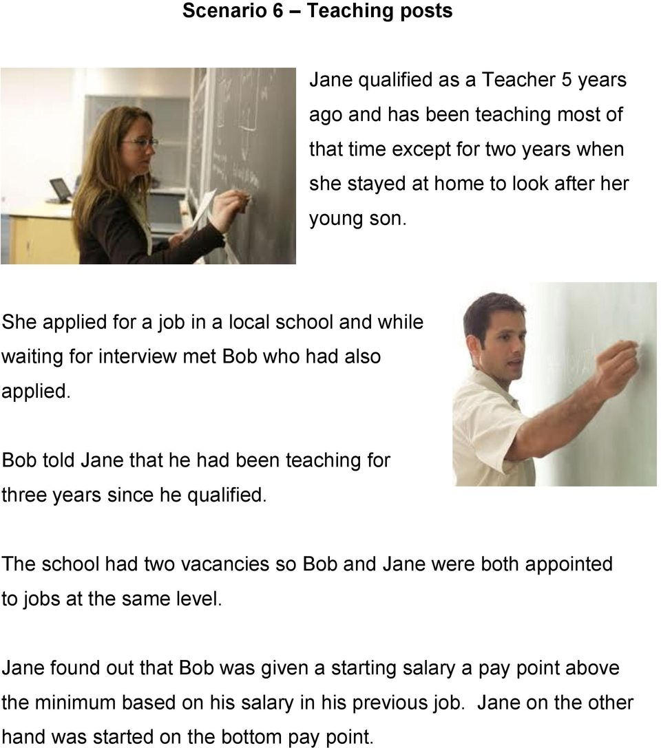 Bob told Jane that he had been teaching for three years since he qualified.