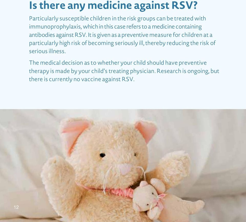 containing antibodies against RSV.