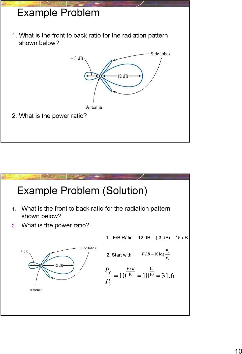 What is the power ratio? Example Problem (Solution) 1.