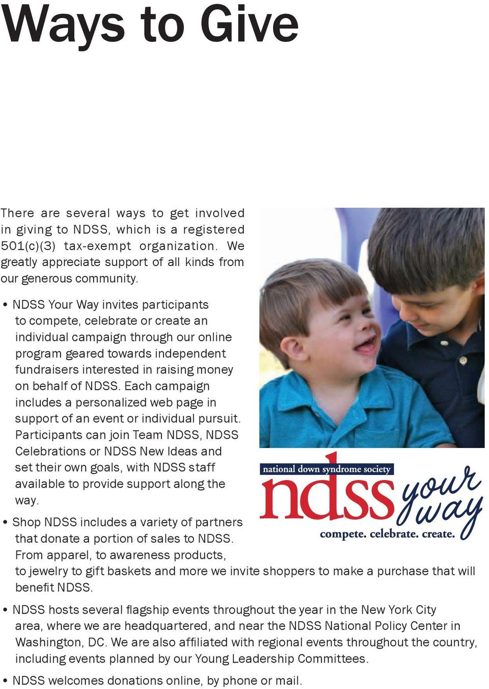 NDSS. Each campaign includes a personalized web page in support of an event or individual pursuit.