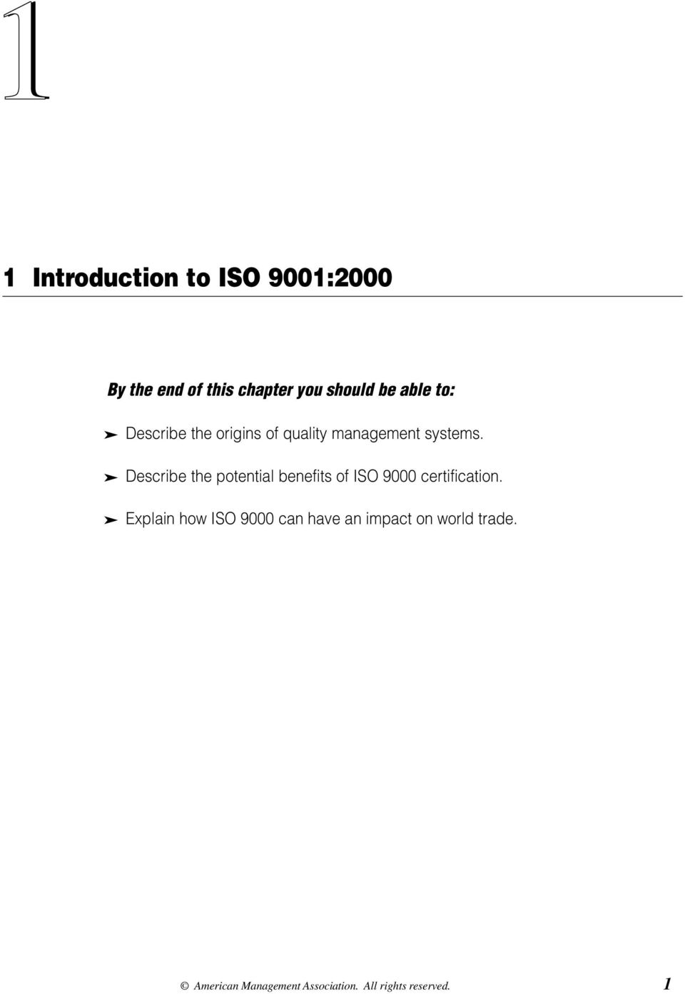 systems. Describe the potential benefits of ISO 9000 certification.